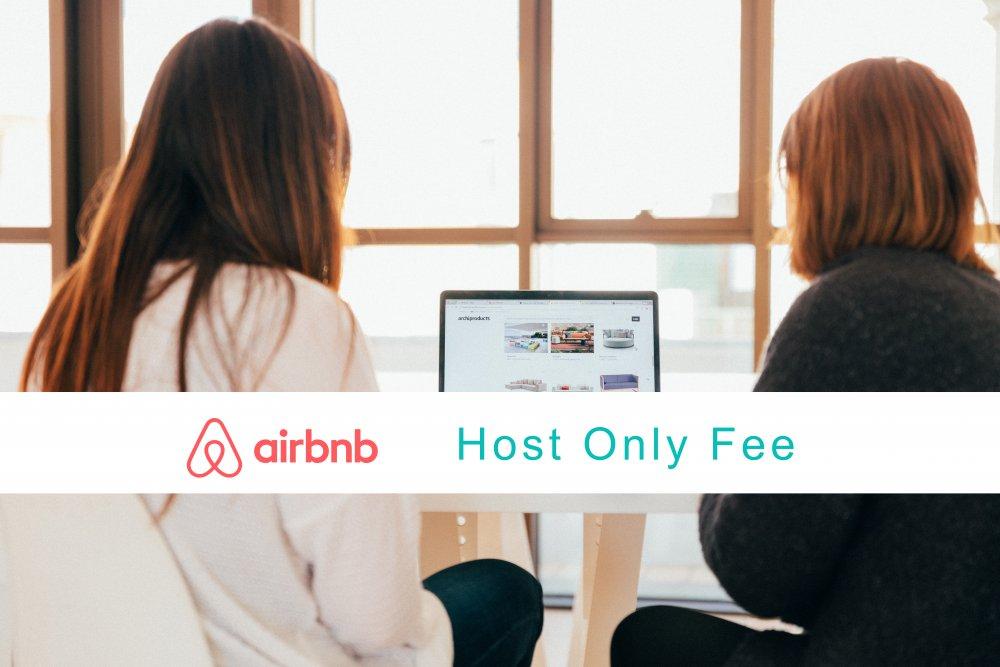 , Airbnb ändert das Gebührenmodell: Die Host-Only-Fee kommt!